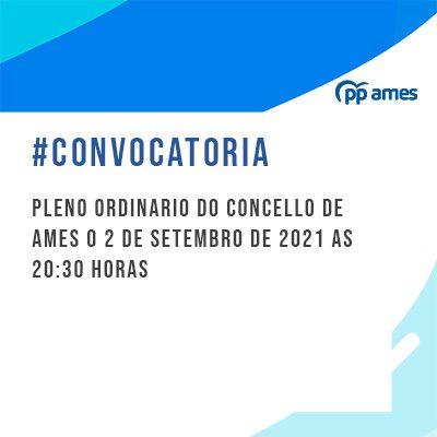 CONVOCATORIA-PLENO-ORDINARIO-CONCELLO-AMES02-09-2021